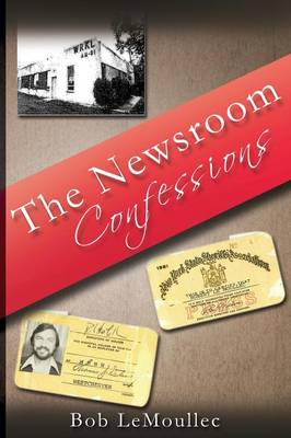 The Newsroom Confessions (Paperback)