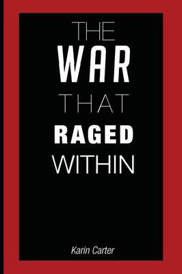 The War That Raged Within (Paperback)