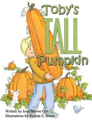 Toby's Tall Pumpkin (Paperback)