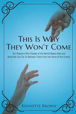 This Is Why They Won't Come (Paperback)