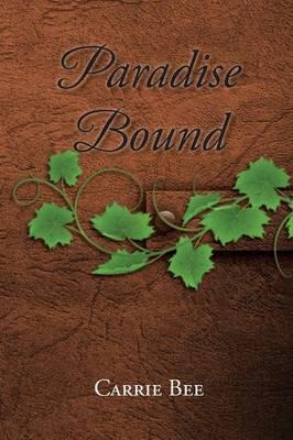 Paradise Bound (Paperback)