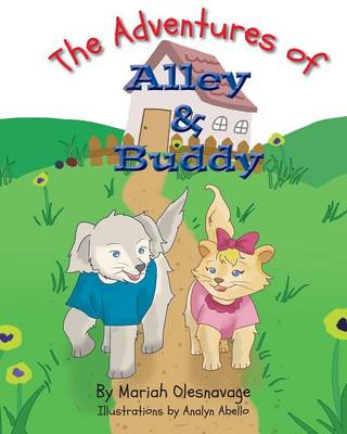 The Adventures of Alley & Buddy (Paperback)