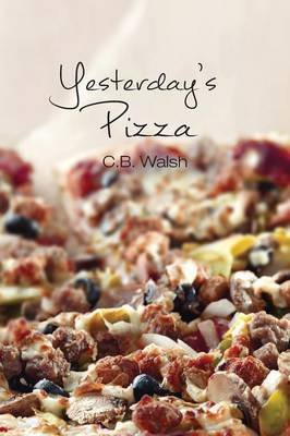 Yesterday's Pizza (Paperback)