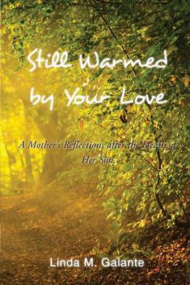 Still Warmed by Your Love (Paperback)