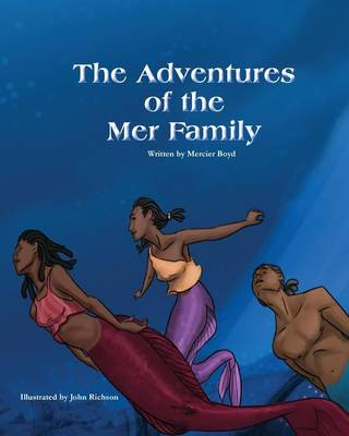 The Adventures of the Mer Family (Paperback)