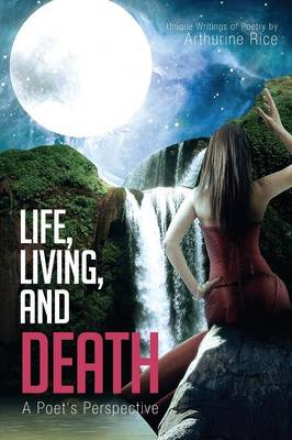 Life, Living, and Death (Paperback)