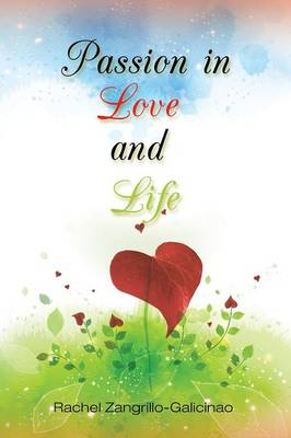 Passion in Love and Life (Paperback)