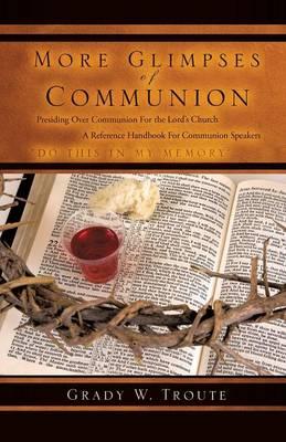 More Glimpses of Communion (Paperback)