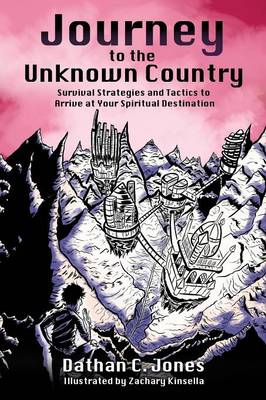 Journey to the Unknown Country (Paperback)