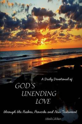 A Daily Devotional of God's Unending Love (Paperback)