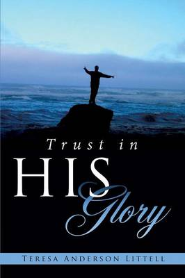 Trust in His Glory (Paperback)