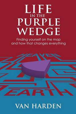 Life in the Purple Wedge! (Paperback)