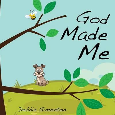 God Made Me (Paperback)