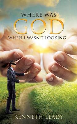 Where Was God When I Wasn't Looking... (Paperback)