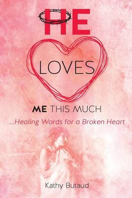 He Loves Me This Much (Paperback)