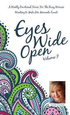 Eyes Wide Open, Volume 1 (Hardback)