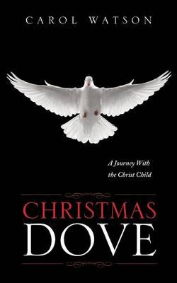 Christmas Dove (Paperback)