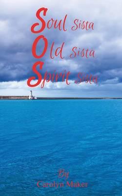 Soul Sista Old Sista Spirit Sista (Paperback)