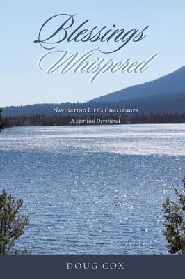 Blessings Whispered (Paperback)
