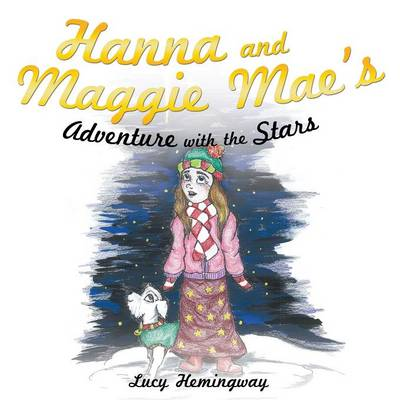 Hanna and Maggie Mae's Adventure with the Stars (Paperback)