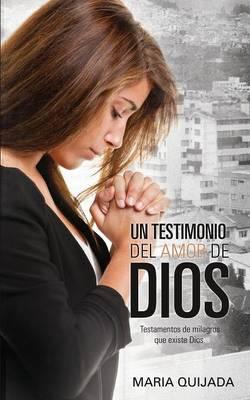 Un Testemonio del Amor de Dios. (Paperback)