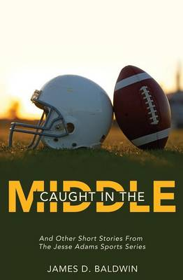 Caught in the Middle (Paperback)