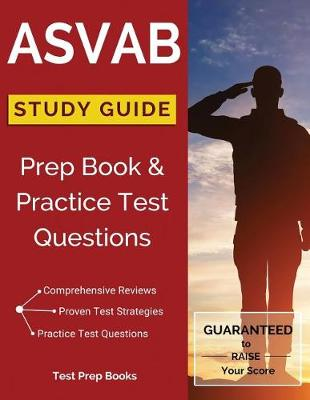ASVAB Study Guide: Prep Book & Practice Test Questions (Paperback)