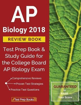 AP Biology 2018 Review Book: Test Prep Book & Study Guide for the College Board AP Biology Exam (Paperback)