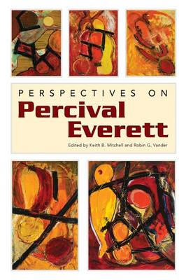 Perspectives on Percival Everett - Margaret Walker Alexander Series in African American Studies (Paperback)
