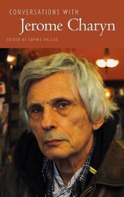 Conversations with Jerome Charyn - Literary Conversations Series (Hardback)