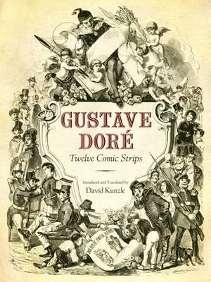 Gustave Dore: Twelve Comic Strips (Hardback)