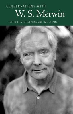 Conversations with W. S. Merwin - Literary Conversations Series (Hardback)