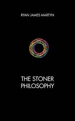The Stoner Philosophy (Paperback)