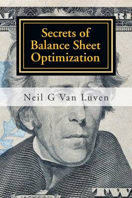 Secrets of Balance Sheet Optimization (Paperback)