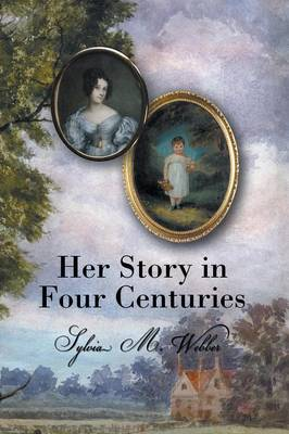 Her Story in Four Centuries (Paperback)