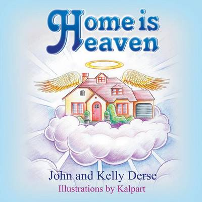 Home Is Heaven (Paperback)