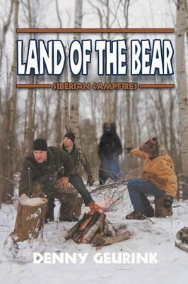Land of the Bear: Siberian Campfires (Paperback)