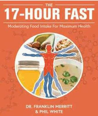 The 17 Hour Fast (Paperback)