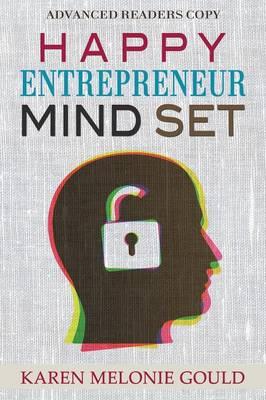 Happy Entrepreneur Mind Set (Paperback)