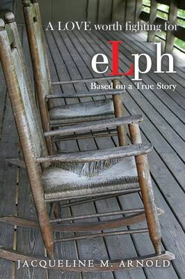 Elph: A Love Worth Fighting for (Paperback)