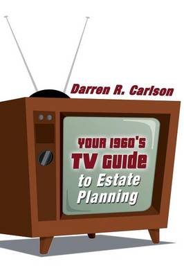 Your 1960s TV Guide to Estate Planning (Paperback)