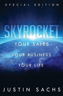 Skyrocket: Your Sales, Your Business, Your Success (Paperback)