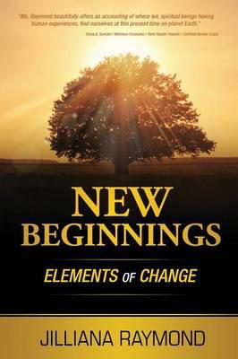 New Beginnings: Elements of Change (Paperback)