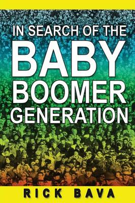 In Search of the Baby Boomer Generation (Paperback)