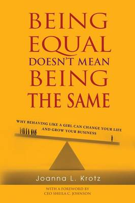 Being Equal Doesn't Mean Being the Same (Paperback)