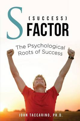 S (Success) - Factor: The Psychological Roots of Success (Paperback)