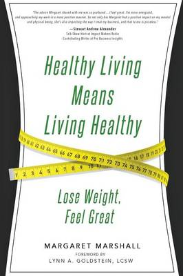 Healthy Living Means Living Healthy (Paperback)
