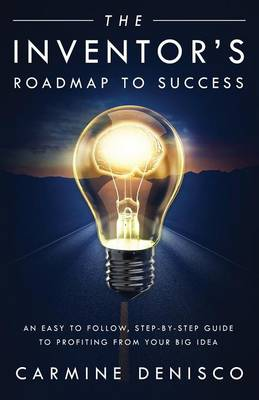 The Inventor's Roadmap to Success (Paperback)