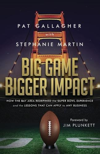 Big Game Bigger Impact (Paperback)
