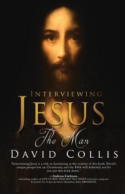 Interviewing Jesus the Man (Paperback)